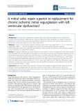 "Báo cáo y học: ""Is mitral valve repair superior to replacement for chronic ischemic mitral regurgitation with left ventricular dysfunction"""