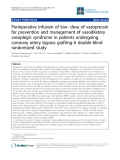 "Báo cáo y học: "" Perioperative infusion of low- dose of vasopressin for prevention and management of vasodilatory vasoplegic syndrome in patients undergoing coronary artery bypass grafting-A double-blind"""