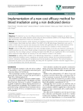 """báo cáo khoa học: """" Implementation of a new cost efficacy method for blood irradiation using a non dedicated device"""""""