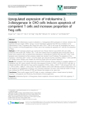 """báo cáo khoa học: """"Upregulated expression of indoleamine 2, 3-dioxygenase in CHO cells induces apoptosis of competent T cells and increases proportion of Treg cells"""""""