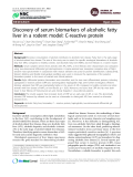 "Báo cáo y học: "" Discovery of serum biomarkers of alcoholic fatty liver in a rodent model: C-reactive protein"""