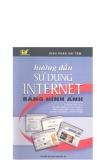 Hướng dẫn sử dụng Internet bằng hình ảnh part 1