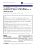 """báo cáo khoa học: """"The GRADE approach for assessing new technologies as applied to apheresis devices in ulcerative colitis"""""""