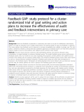 "báo cáo khoa học: ""Feedback GAP: study protocol for a clusterrandomized trial of goal setting and action plans to increase the effectiveness of audit and feedback interventions in primary care"""