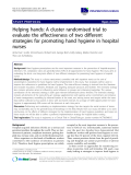 """báo cáo khoa học: """"Helping hands: A cluster randomised trial to evaluate the effectiveness of two different strategies for promoting hand hygiene in hospital nurses"""""""