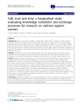 "báo cáo khoa học: ""Talk, trust and time: a longitudinal study evaluating knowledge translation and exchange processes for research on violence against women"""