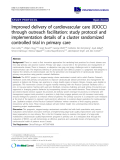 "báo cáo khoa học: ""Improved delivery of cardiovascular care (IDOCC) through outreach facilitation: study protocol and implementation details of a cluster randomized controlled trial in primary care"""