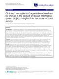 "cáo khoa học: ""Clinicians' perceptions of organizational readiness for change in the context of clinical information system projects: insights from two cross-sectional surveys"""
