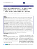 "báo cáo khoa học: "" Effects of an evidence service on health-system policy makers' use of research evidence: A protocol for a randomised controlled trial"""
