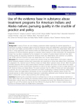 """báo cáo khoa học: """" Use of the evidence base in substance abuse treatment programs for American Indians and Alaska natives: pursuing quality in the crucible of practice and policy"""""""