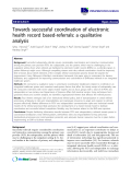 """báo cáo khoa học: """"Towards successful coordination of electronic health record based-referrals: a qualitative analysis"""""""