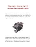 Động cơ phun xăng trực tiếp GDI ( Gasoline Direct Injection Engine)