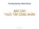 Báo cáo thực tập: Công nhân ( Nguyễn Phúc Thuận )