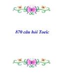 Tài liệu về 870 câu hỏi Toeic