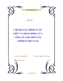 ĐỀ TÀI : CHẾ ĐỘ TÀI CHÍNH VỀ TỔ CHỨC VÀ HOẠT ĐỘNG CỦA CÔNG TY CHO THUÊ TÀI CHÍNH Ở VIỆT NAM
