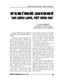 """Báo cáo nghiên cứu khoa học """" Hợp tác kinh tế Trung Quốc - Asean và Vân Nam với """"Hai hành lang, một vành đai """" """""""