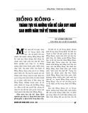 """Báo cáo nghiên cứu khoa học """" Hồng Kông – Thành tựu và những vấn đề cần suy nghĩ sau mười năm trở về Trung Quốc """""""