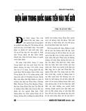 """Báo cáo nghiên cứu khoa học """" Điện ảnh Trung Quốc ĐANG TIẾN VÀO THẾ GIỚI """""""