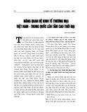 """Báo cáo nghiên cứu khoa học """" NÂNG QUAN HỆ KINH TẾ THƯƠNG MẠI VIỆT NAM - TRUNG QUỐC LÊN TẦM CAO THỜI ĐẠI """""""