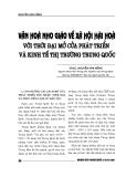 """Báo cáo nghiên cứu khoa học """" VĂN HÓA NHO GIÁO VỀ XÃ HỘI HÀI HÒA VỚI THỜI ĐẠI MỞ CỬA PHÁT TRIỂN VÀ KINH TẾ THỊ TRƯỜNG TRUNG QUỐC """""""