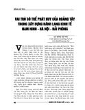 """Báo cáo nghiên cứu khoa học """" VAI TRÒ CÓ THỂ PHÁT HUY CỦA QUẢNG TÂY TRONG XÂY DỰNG HÀNH LANG KINH TẾ NAM NINH - HÀ NÔI - HẢI PHÒNG """""""
