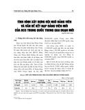 """Báo cáo nghiên cứu khoa học """" Tình hình xây dựng đội ngũ Đảng viên và vấn đề kết nạp Đảng viên mới của ĐCS Trung Quốc trong giai đoạn mới """""""
