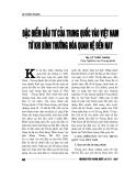 """Báo cáo nghiên cứu khoa học """" Đặc điểm đầu tư của Trung Quốc vào Việt Nam từ khi bình thường hóa quan hệ đến nay """""""