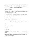 Tiết 20 Luyện tập: BẢNG TUẦN HOÀN, SỰ BIẾN ĐỔI CẤU HÌNH ELECTRON NGUYÊN TỬ VÀ TÍNH CHẤT CỦA CÁC NGUYÊN TỐ HOÁ HỌC
