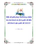 Một số giải pháp Marketing nhằm thu hút khách du lịch quốc tế đến với khách sạn quốc tế ASEAN