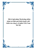 Một số giải pháp Marketing nhằm nâng cao hiệu quả kinh doanh xuất khẩu của công ty cổ phần XNK Nam Hà Nội