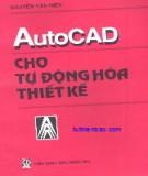 Giáo trình AutoCAD cho tự động hóa thiết kế - TS. Nguyễn Văn Hiến