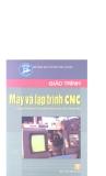 Giáo trình máy và lập trình CNC part 1