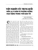 """Báo cáo nghiên cứu khoa học """" Viện nghiên cứu Trung Quốc nhìn lại 15 năm và phương hướng hoạt động trong thời gian tới """""""