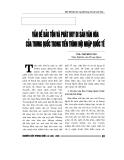 """Báo cáo nghiên cứu khoa học """" Vấn đề bảo tồn và phát huy di sản văn hóa của trung quốc trong tiến trình hội nhập quốc tế """""""