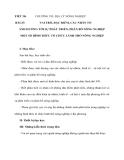 CHƯƠNG VII: ĐỊA LÝ NÔNG NGHIỆP VAI TRÒ, ĐẶC ĐIỂM, CÁC NHÂN TỐ  ẢNH HƯỞNG TỚI SỰ PHÁT TRIỂN, PHÂN BỐ NÔNG NGHIỆP MỘT SỐ HÌNH THỨC TỔ CHỨC LÃNH THỔ NÔNG NGHIỆP