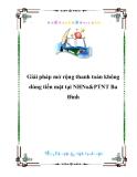 Giải pháp mở rộng thanh toán không dùng tiền mặt tại NHNo&PTNT Ba Đình