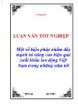 Luận văn - Một số biện pháp nhằm đẩy mạnh và nâng cao hiệu quả xuất khẩu lao động Việt Nam trong những năm tới