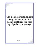 Giải pháp Marketing nhằm nâng cao hiệu quả kinh doanh xuất khẩu của công ty cổ phần Nam Hà Nội