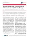 "báo cáo khoa học: ""Epigenetic modifications as key regulators of Waldenstrom's Macroglobulinemia biology"""