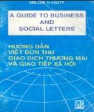 Ebook Hướng dẫn viết đơn, thư giao dịch thương mại và giao tiếp xã hội (Part 1) - Milon Nandy