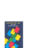 Ebook Luyện dịch Việt Anh qua những mẫu câu thông dụng - Nguyễn Hữu Dự