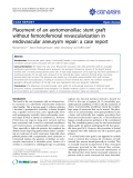 "Báo cáo y học: ""Placement of an aortomonoiliac stent graft without femorofemoral revascularization in endovascular aneurysm repair: a case report"""
