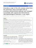"""báo cáo khoa học: """"Anomalous origin of the left coronary artery from the pulmonary artery associated with an accessory atrioventricular pathway and managed successfully with surgical and interventional electrophysiological treatment: a case report"""""""