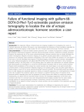 """báo cáo khoa học: """"Failure of functional imaging with gallium-68DOTA-D-Phe1-Tyr3-octreotide positron emission tomography to localize the site of ectopic adrenocorticotropic hormone secretion: a case report"""""""