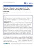"báo cáo khoa học: "" Recurrent takotsubo cardiomyopathy in the setting of transient neurological symptoms: a case report"""