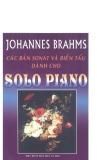 Johannes Brahms -  Các bản sonat và biến tấu dành cho solo Piano part 1