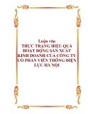 Luận văn - THỰC TRẠNG HIỆU QUẢ HOẠT ĐỘNG SẢN XUẤT KINH DOANH CỦA CÔNG TY CỔ PHẦN VIỄN THÔNG ĐIỆN LỰC HÀ NỘI