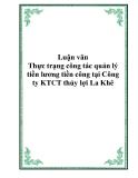 Luận văn - Thực trạng công tác quản lý tiền lương tiền công tại Công ty KTCT thủy lợi La Khê