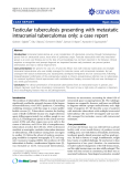 """Báo cáo y học: """"Testicular tuberculosis presenting with metastatic intracranial tuberculomas only: a case report"""""""