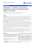 """Báo cáo y học: """"Adalimumab - an effective and promising treatment for patients with fistulizing Crohn's disease: a case series"""""""